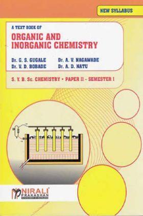 Organic And Inorganic Chemistry (Paper - II)
