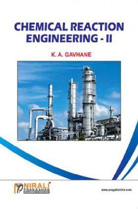 Chemical Reaction Engineering - II