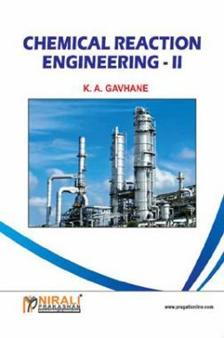 Chemical Reaction Engineering - II