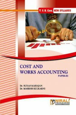 Cost And Works Accounting (Costing Techniques And Cost Audit) (Paper - III)
