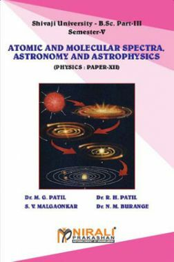 Physics Atomic And Molecular Spectra, Astronomy And Astrophysics (Paper - XII)