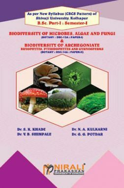 Biodiversity Of Microbes, Algae And Fungi (Paper-I) & Biodiversity Of Archegoniatebryophytes, Pteridophytes And Gymnosperms (Paper-II)