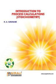 Introduction To Process Calculations (Stoichiometry)