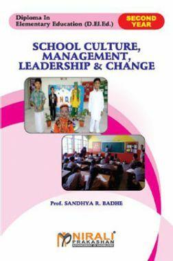 School Culture, Management, Leadership & Change