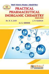 Pharmaceutical Inorganic Chemistry Simplified (Practical Book)