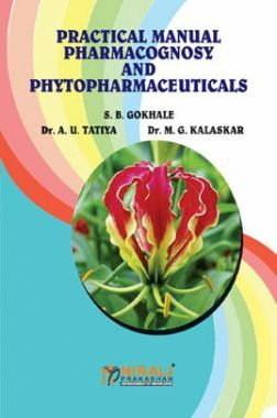 Pharmacognosy And Phytopharmaceuticals (Practical Manual)