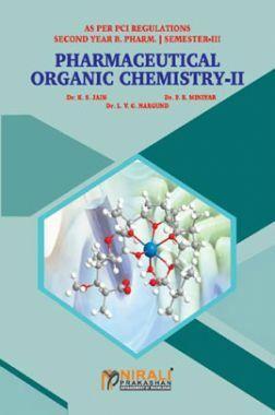 Pharmaceutical Organic Chemistry - II