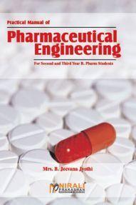 Practical Manual Of Pharmaceutical Engineering