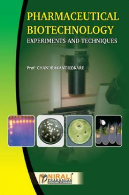 Pharmaceutical Biotechnology Experiments And Techniques