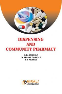 Dispensing And Community Pharmacy (Pharmaceutics - IV)