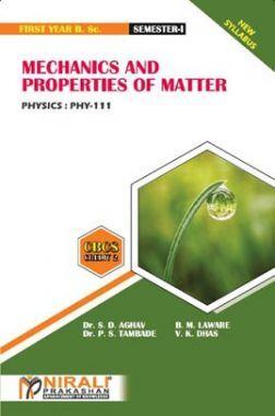 Mechanics And Properties Of Matter