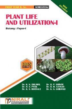Plant Life & Utilization - I