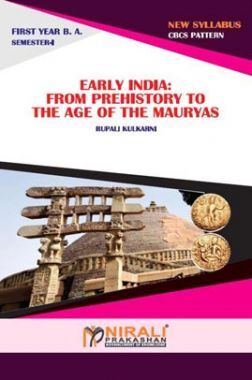 Early India : From Prehistory To The Age Of Mauryas
