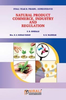 Natural Products: Commerce, Industry And Regulation