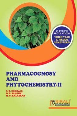Pharmacognosy And Phytochemistry - II