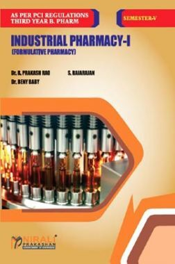 Industrial Pharmacy - I (Formulative Pharmacy)