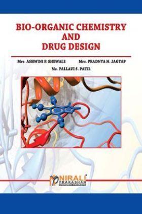 Bio-organic Chemistry And Drug Design