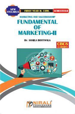 Marketing & Salesmanship Fundamental Of Marketing - II