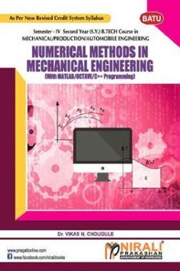 Numerical Methods In  Mechanical Engiineering  ( With Matlab / Octave / C++ Programming )