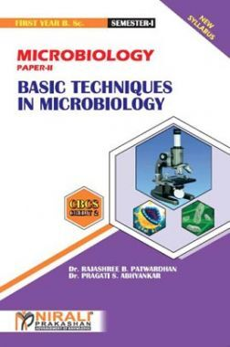 Microbiology (Basic Techniques In Microbiology)