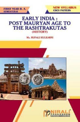 Early India : Post Mauryan Age To The Rashtrakutas