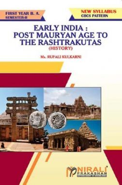 Early India : Post Mauryan Age To The Rashtrakutas