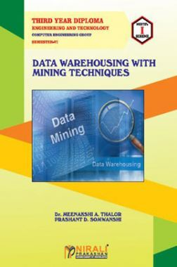 Data Warehousing With Mining Techniques