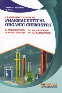 A Laboratory Manual On Pharmaceutical Organic Chemistry