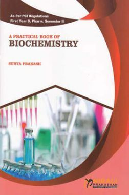 A Practical Book Of Biochemistry