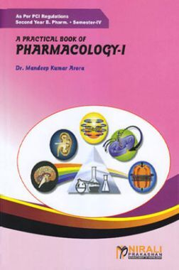 A Practical Book Of Pharmacology - I