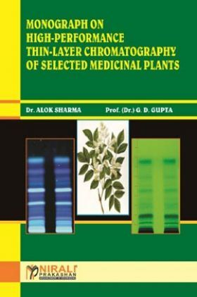 Monograph On High-Performance Thin-Layer Chromatography Of Selected Medicinal Plants