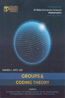A Text Book For  Groups And Coding Theory