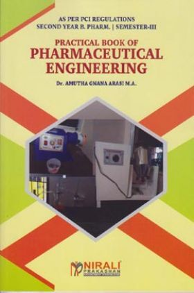 Practical Book Of Pharmaceutical Engineering (Second Year B. Pharm Semester 3)
