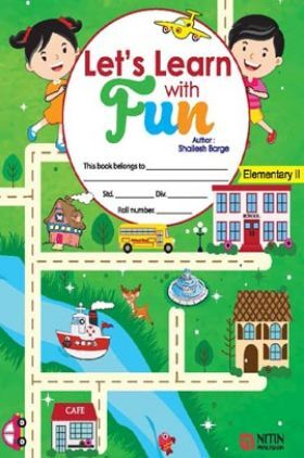 Let's Learn with Fun (Elementary-II) For Class - VI
