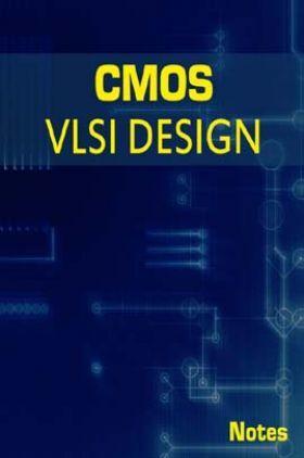 CMOS VLSI Design Notes eBook
