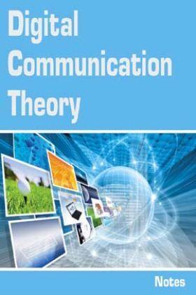 Digital Communication Theory Notes eBook