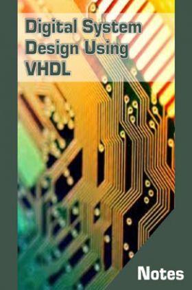 Digital System Design Using VHDL Notes eBook