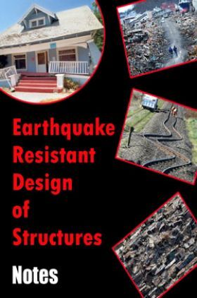 Earthquake Resistant Design of Structures Notes eBook