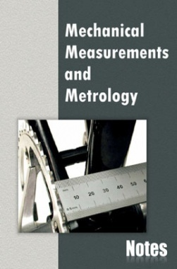 Mechanical Measurement and Metrology Notes eBook