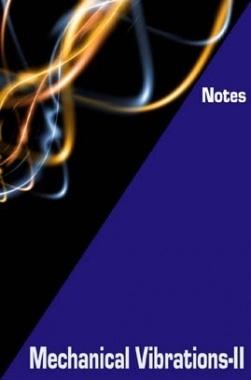 Mechanical Vibrations II Notes eBook