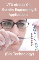 VTU eNotes OnGenetic Engineering & Applications(Bio-Technology)