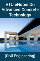 VTU eNotes OnAdvanced Concrete Technology(Civil Engineering)