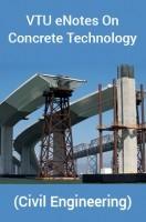 VTU eNotes OnConcrete Technology(Civil Engineering)