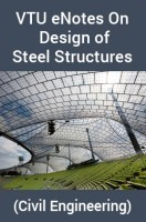 VTU eNotes On Design of Steel Structures (Civil Engineering)
