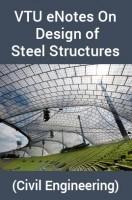 VTU eNotes OnDesign of Steel Structures(Civil Engineering)