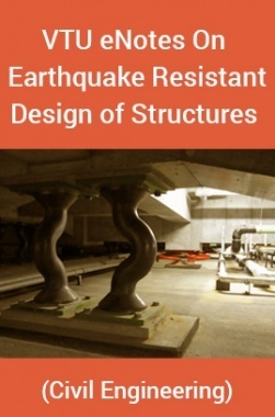 Download VTU eNotes On Earthquake Resistant Design of Structures (Civil  Engineering) by Panel Of Experts PDF Online