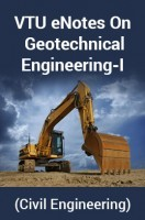 VTU eNotes On Geotechnical Engineering-I (Civil Engineering)