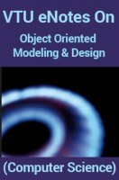 VTU eNotes On Object Oriented Modeling and Design (Computer Science)