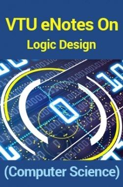 VTUeNotes OnLogic Design(Computer Science)