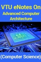 VTU eNotes On Advanced Computer Architecture (Computer Science)